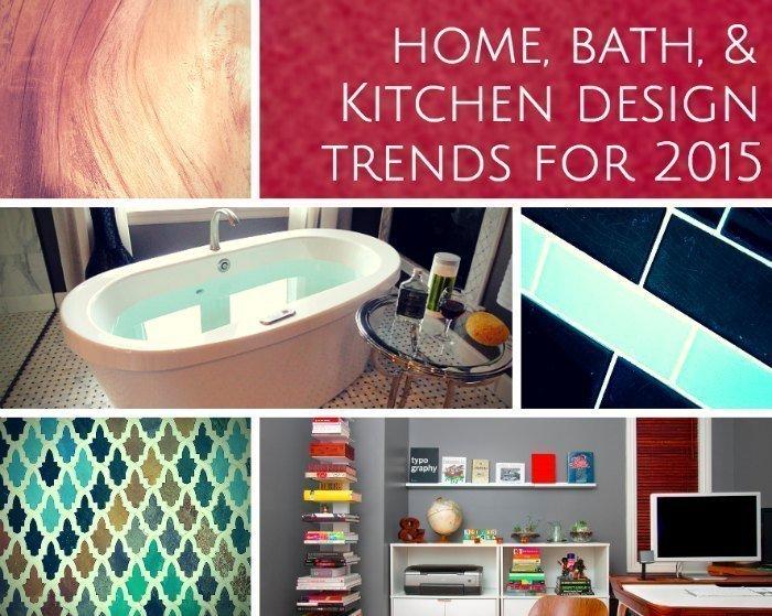 bath & kitchen design trends 2015